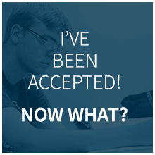 I've Been Accepted! Now What?