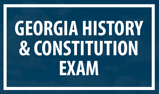Georgia History and Constitution Exam