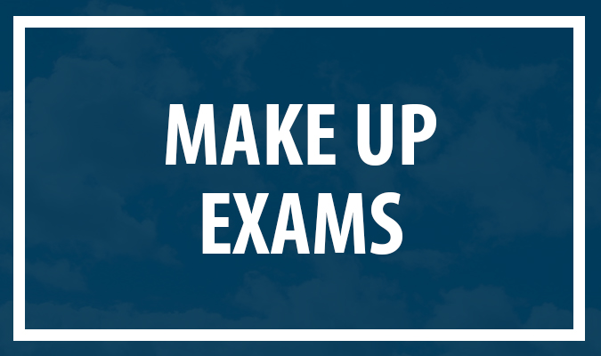 Make Up Exams