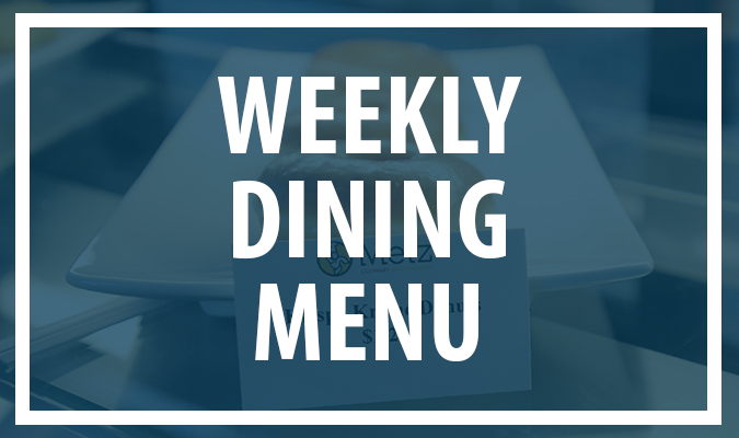 Weekly Dining Menus